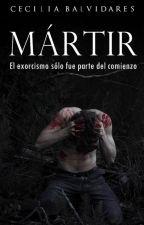 Mártir [ Infierno #1 ] by CeciliaBalvidares