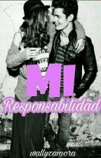 MI RESPONSABILIDAD by zamogva123