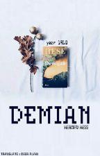 DEMIAN [ Herman Hesse ] by potato-chimchim
