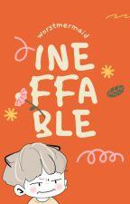 INEFFABLE | yoonseok by worstmermaid