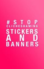 Stickers and Banners by stopclicheshaming