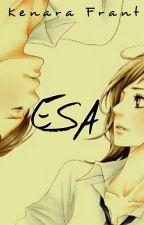 Esa by KenaraFrant