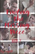 Finding the Missing Piece: Book 7 by cogdill