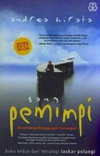 2 - Sang Pemimpi [End] by meecassiel