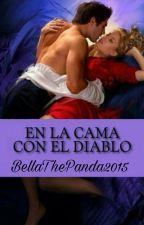 En La Cama Con El Diablo by BellaThePanda2015