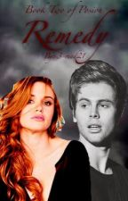 Remedy《Vampire Luke Hemmings》{Sequel to Poison} by 3-read21