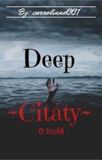Deep Citáty by carrolinne001