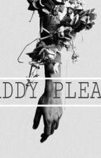 Daddy Please by keytiiperihh