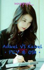 Adkel Vs Kakel • PCY & OSH • by nnppspt_