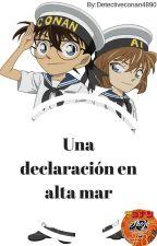 Una declaración en alta mar by Detectiveconan4890