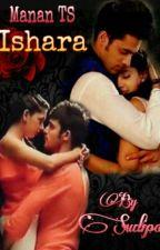 Manan TS: Ishara by Sudipa_Jiya
