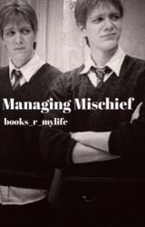 Managing Mischief  by books_r_mylife