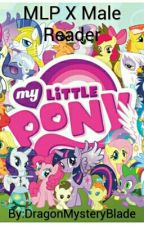 MLP X Male Reader [Request] by DragonMysteryBlade