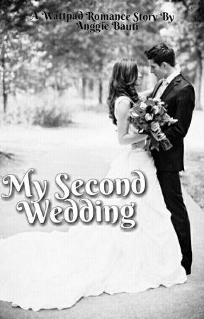 MY SECOND WEDDING by Anggietaufik88