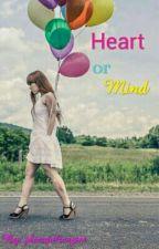 Heart Or Mind by JulieCute01