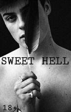Sweet Hell [18+] by satan_slut