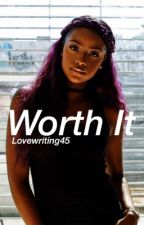 Worth It x Keith Powers by lovewriting45