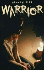 Warrior by ghostgirl182