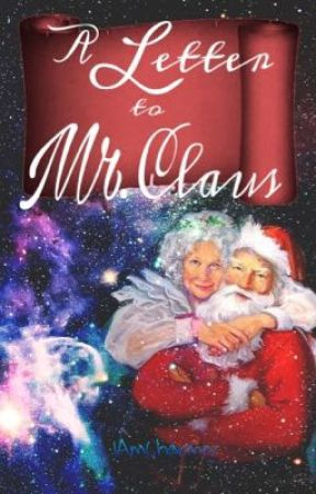 A Letter to Mr.Claus (oneshot) by IAmCharmer