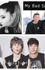 My Bad Sister ||5SOS&BaM|| by Jula1-4-3