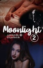 Moonlight 2. ➵ agb; jdb [wattys2017] by sognidicera
