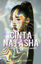 Cinta Natasha by Ketiak_berbulu