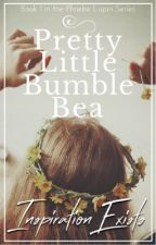 Pretty Little Bumble Bea /James Potter/ ❁book 1❁ /wattys 2018/ by InspirationExists