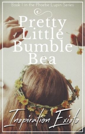 Pretty Little Bumble Bea /James Potter/ ❁book 1❁ by InspirationExists