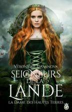 Les seigneurs de la lande 1 La dame des hautes terres by LillyOfthevalley9