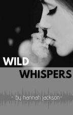 Wild Whispers by heyhannahj