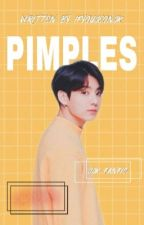 { C } Pimples ㅡ JEON JUNGKOOK FANFICTION  by bangtanies