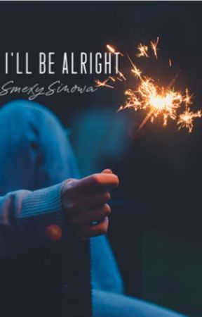 I'll Be Alright (boyxboy) by SmexySinowa