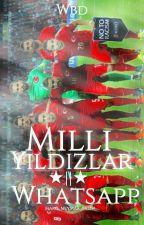 Milli Yıldızlar☆||☆WhatsApp  by marc_neymar_salih