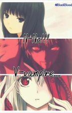 N-no!!!  V-vampire....  (COMPLETED) by BlackBloodsWild