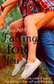 Falling For You by kariilee23