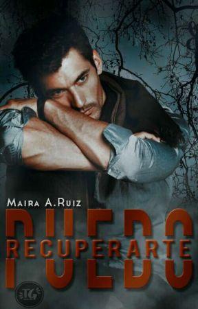 PUEDO RECUPERARTE  by MairaRuiz16