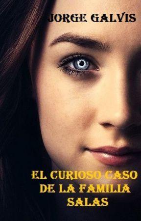 El curioso caso de la familia Salas by jorgegalvis12