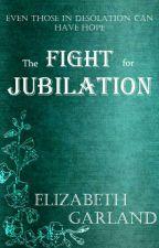 The Fight for Jubilation by Zevaldrina