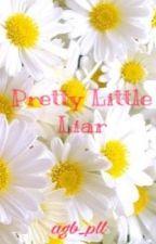 Pretty Little Liar by agb_pll