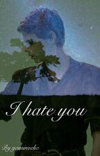 I hate you| Peter Pan/ Felix FF (OUAT) by yaminocho