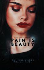 Pain Is Beauty [Slow Updates]  by GlamorousDolls