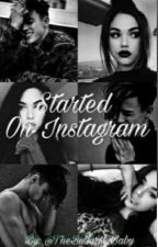 Started On Instagram - C.D by TheButterflyBaby