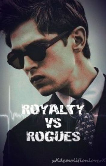 Royalty vs Rogues