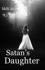 Satan's Daughter (terminé) by meliXjo