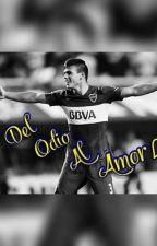 Del Odio Al Amor//(Jonathan Silva y vos) by AngelesXeneize