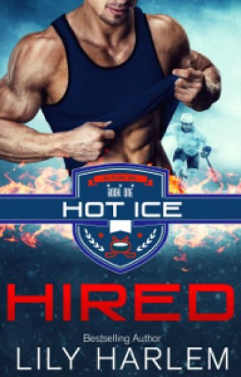 HIRED - HOT ICE Book #1