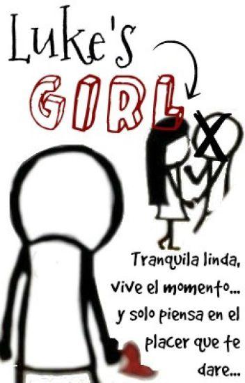 """ Luke's girl ""  (a.i y tu)"