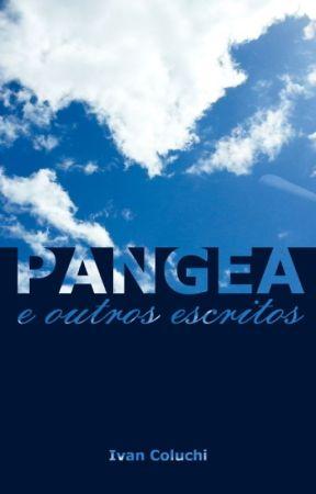 Pangea e outros escritos by ivancoluchi