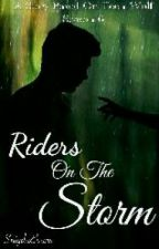 Riders On The Storm by SnigdaEvans