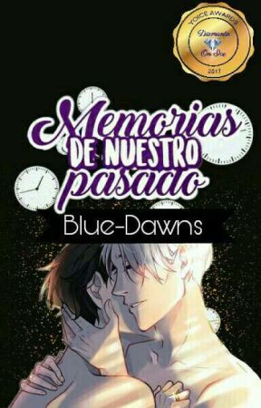 Memorias De Nuestro Pasado. ➸Victuri by Blue-Dawns